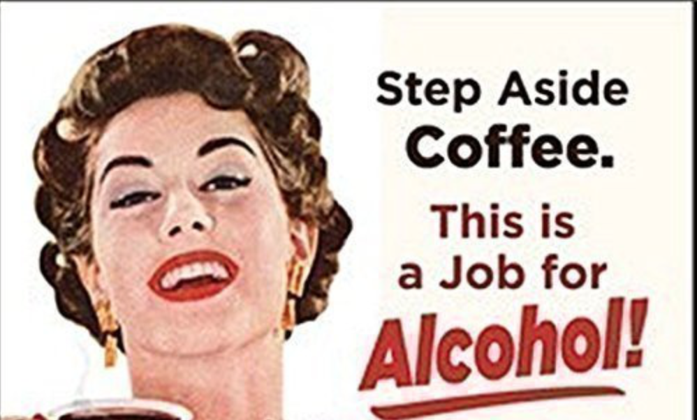 Move over coffee-job for alcohol.png